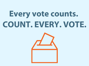 Every Vote Counts, Count Every Vote