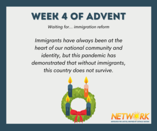Advent 2020: Waiting for Immigration Reform